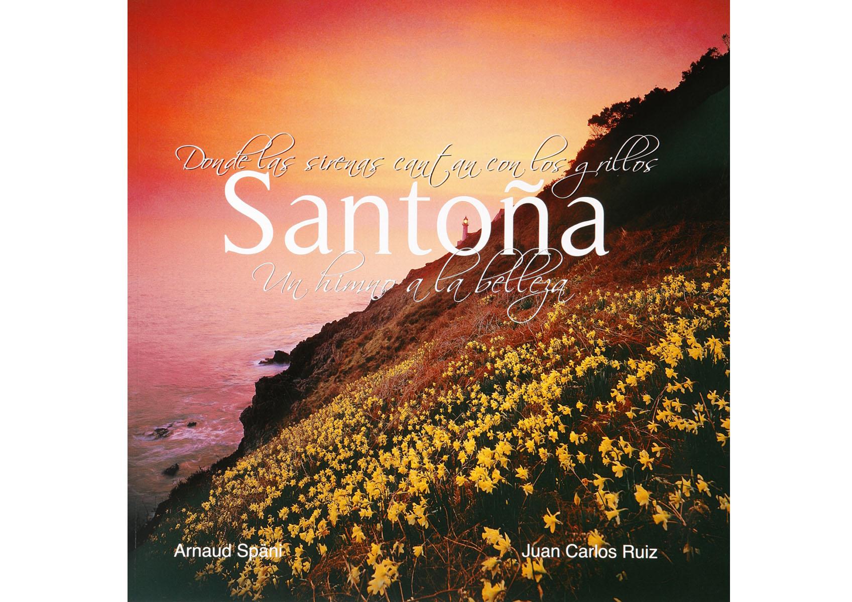Donde los grillos cantan con las sirenas un himno a la belleza, Santoña